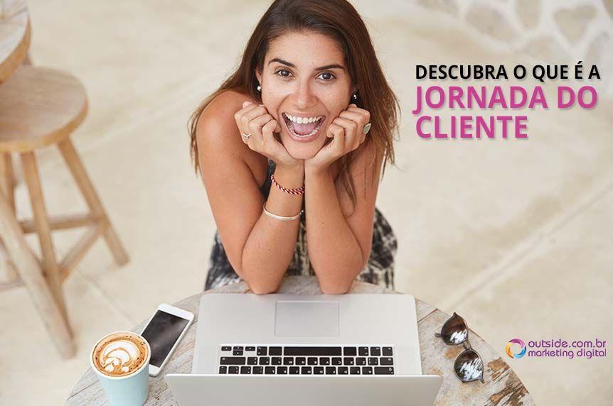 Você já ouviu falar em jornada do cliente?