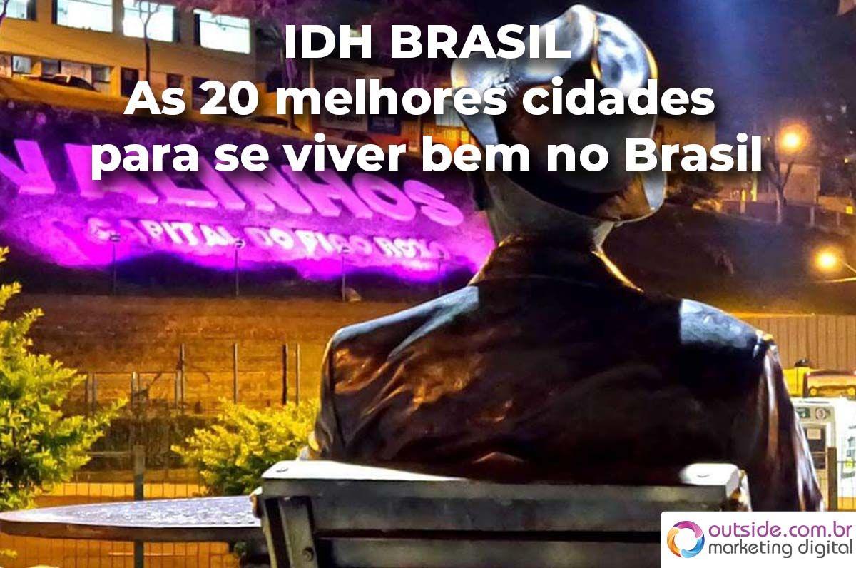 As 20 melhores cidades para se viver bem no Brasil